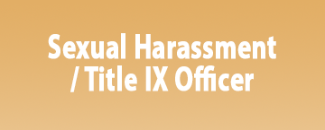 sexual harassment / title IX officer